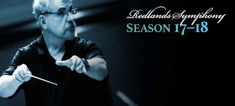 Redlands Symphony | The Redlands Symphony 2017-18 Season