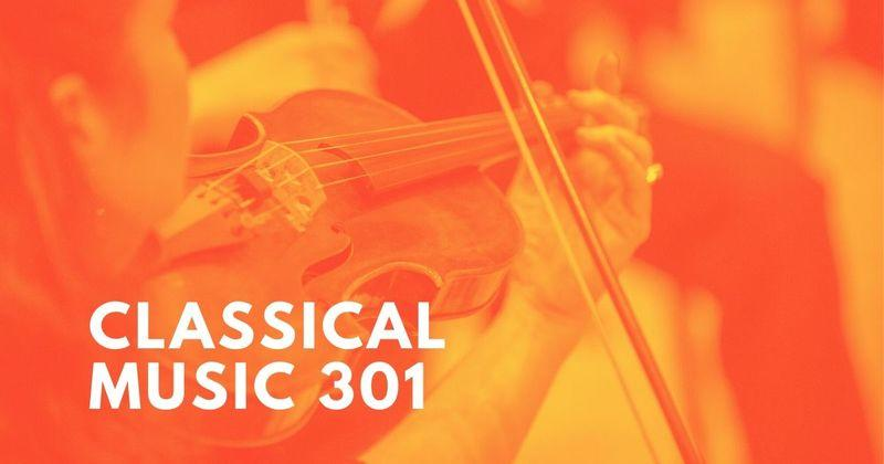 Classical Music 301 Playlist