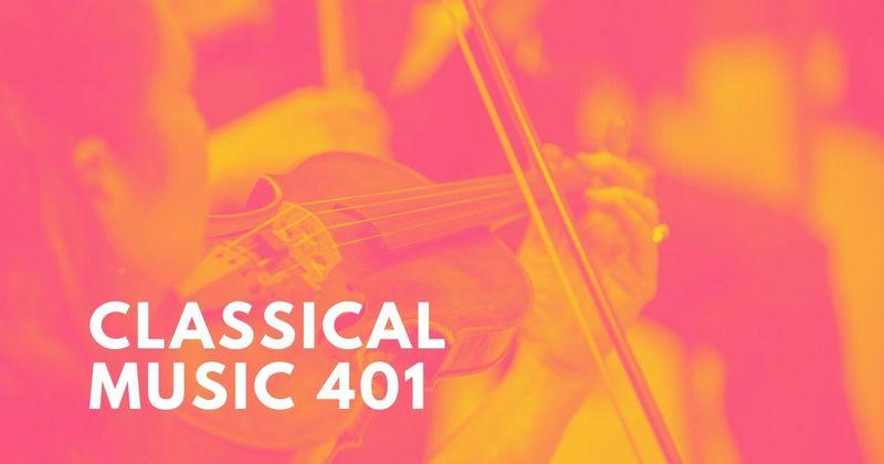 Classical Music 401 Playlist