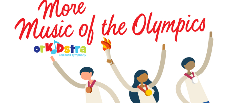 Redlands Symphony | RSA at Home: More Music of the Olympics