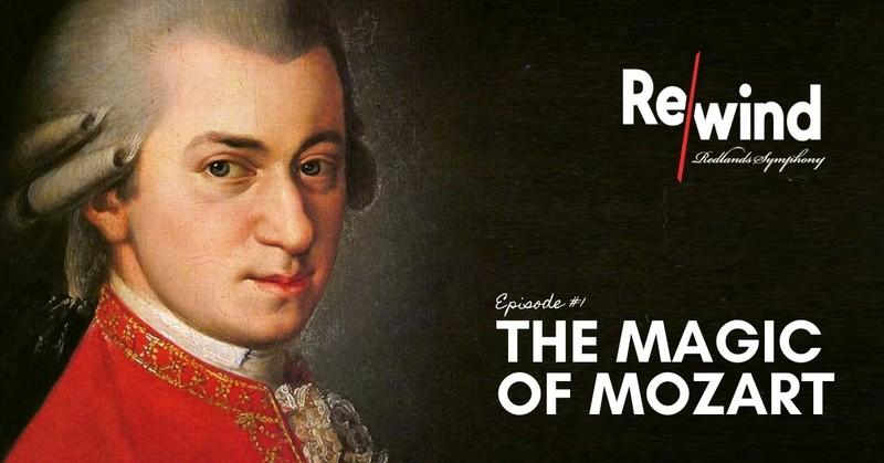 Rewind #1: The Magic of Mozart