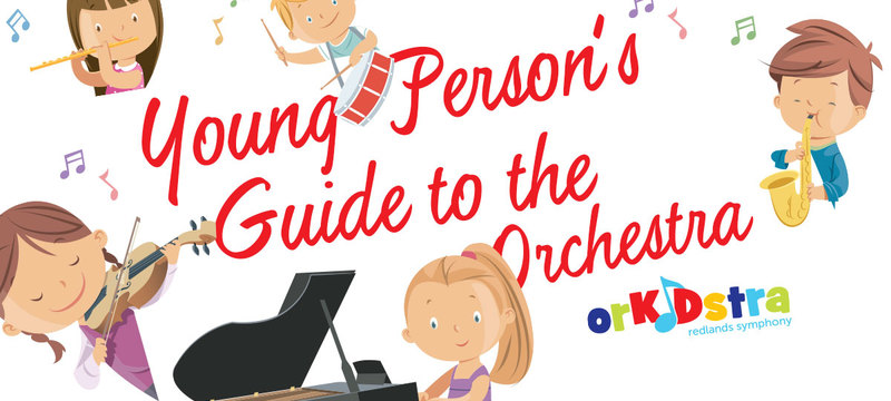 Redlands Symphony | RSA at Home: The Young Person's Guide to the Orchestra
