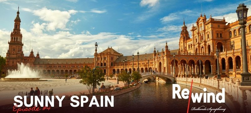 Redlands Symphony | Rewind Episode #4: Sunny Spain